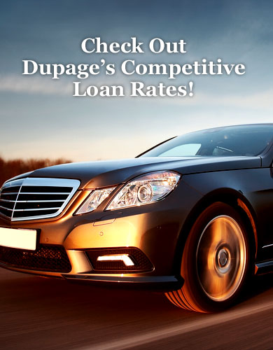 Check Out Dupage's Competitive Loan Rates!